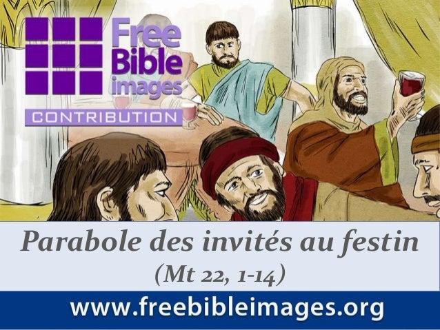 Parabole des invités au festin  (Mt 22, 1-14)