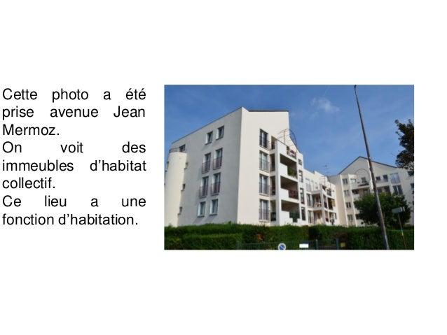 Ces photos ont été prise avenue Jean Mermoz. On voit de la végétation, la MJC et la Médiathèque. Ce lieu a une fonction de...