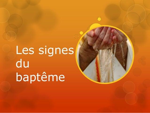 Les signes du baptême