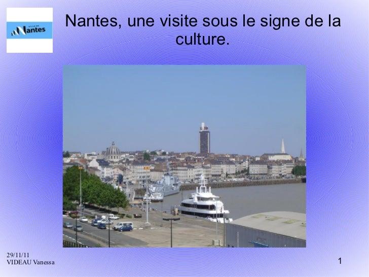 Nantes, une visite sous le signe de la culture.
