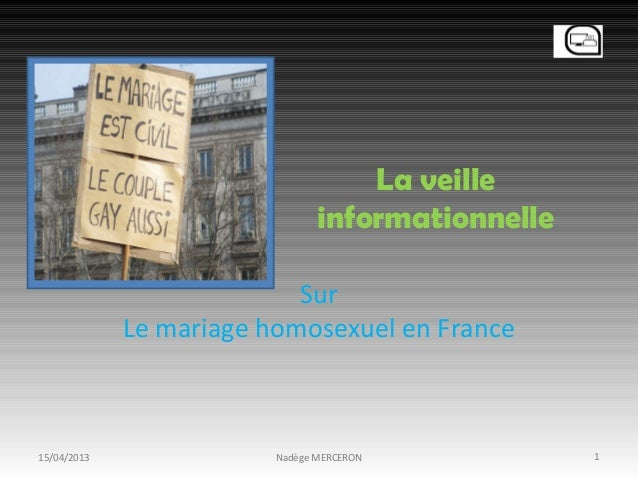 La veille                                informationnelle                           Sur             Le mariage homosexuel ...