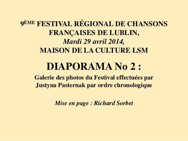 9ÈME FESTIVAL RÉGIONAL DE CHANSONS FRANÇAISES DE LUBLIN, Mardi 29 avril 2014, MAISON DE LA CULTURE LSM DIAPORAMA No 2 : Ga...