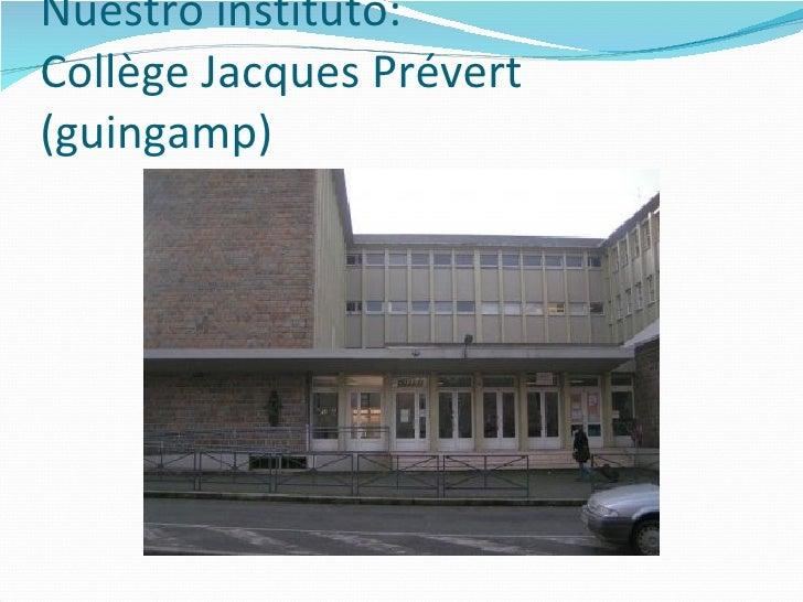 Nuestro instituto: Collège Jacques Prévert (guingamp)