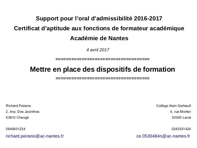 Support pour l'oral d'admissibilité 2016-2017 Certificat d'aptitude aux fonctions de formateur académique Académie de Nant...