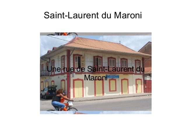 Saint-Laurent du Maroni Une rue de Saint-Laurent du Maroni