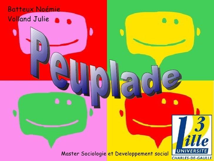 Batteux Noémie Volland Julie Master Sociologie et Developpement social Peuplade