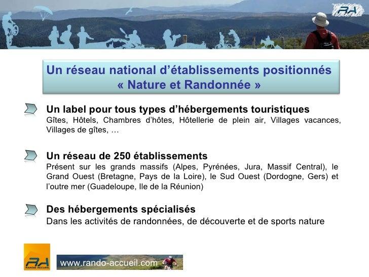 Un label pour tous types d'hébergements touristiques Gîtes, Hôtels, Chambres d'hôtes, Hôtellerie de plein air, Villages va...