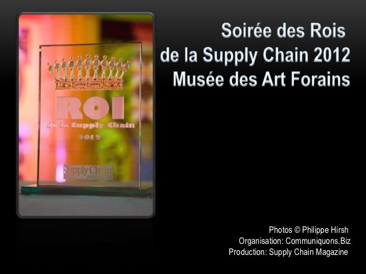 Photos © Philippe Hirsh   Organisation: Communiquons.BizProduction: Supply Chain Magazine