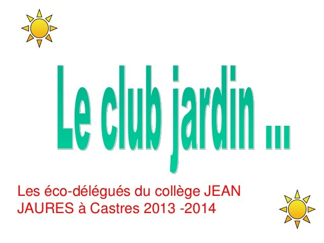 Les éco-délégués du collège JEAN JAURES à Castres 2013 -2014