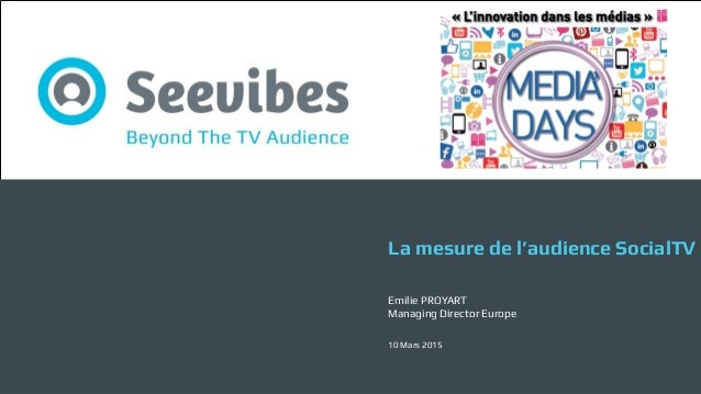 v Beyond The TV Audience @Seevibesv Beyond The TV Audience @seevibes v Télévision et médias sociaux Quelles opportunités p...