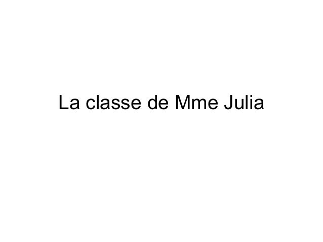 La classe de Mme Julia