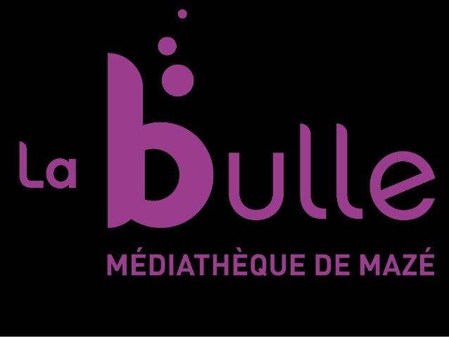 Visite virtuelle de La Bulle