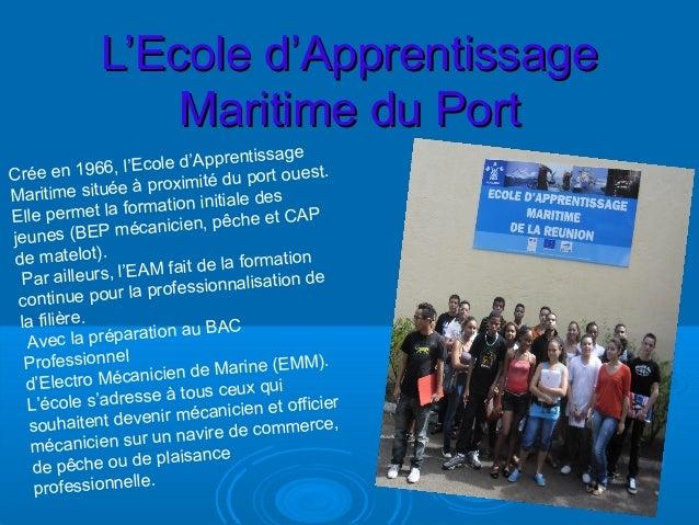 L'Ecole d'ApprentissageL'Ecole d'ApprentissageMaritime du PortMaritime du PortCrée en 1966, l'Ecole d'ApprentissageMaritim...
