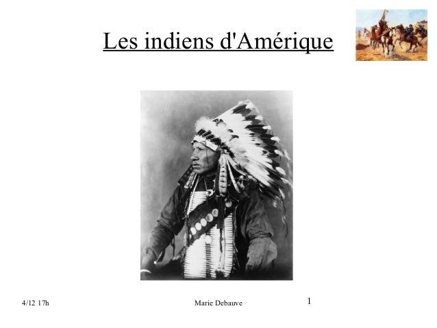 Les indiens d'Amérique  4/12 17h  Marie Debauve  1