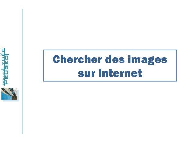 Chercher des images sur Internet