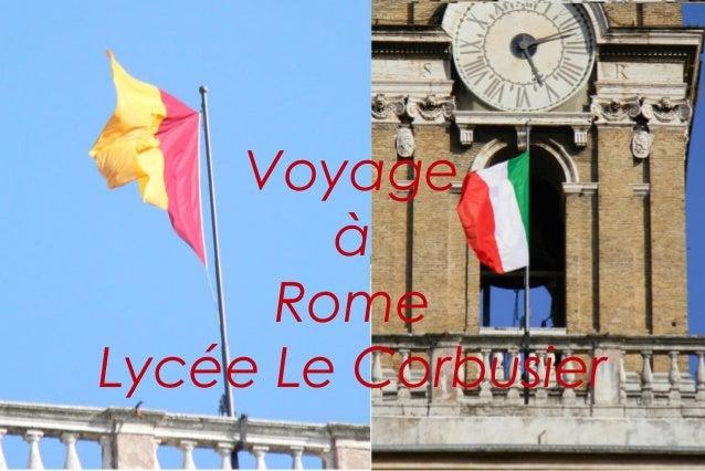 Voyage        à      RomeLycée Le Corbusier