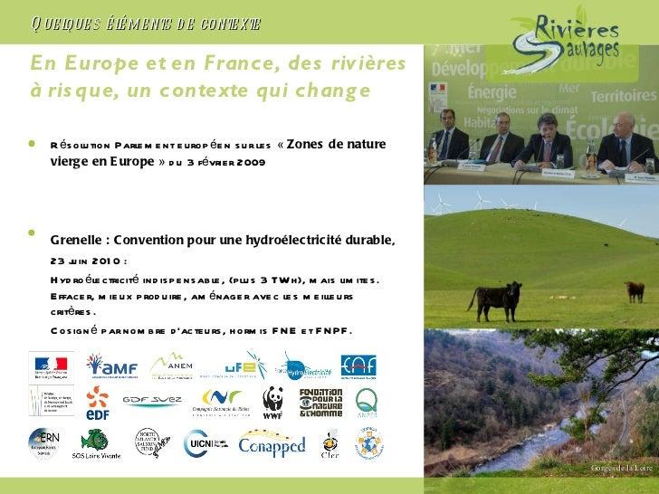 En Europe et en France, des rivières  à risque, un contexte qui change <ul><li>Résolution Parlement européen sur les « Zo...