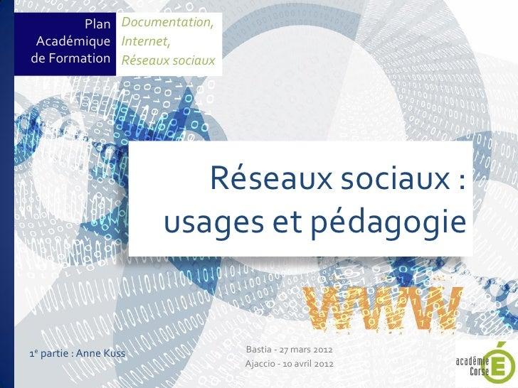 Plan Documentation, Académique Internet,de Formation Réseaux sociaux                           Réseaux sociaux :          ...