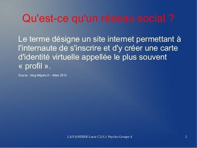 Quest-ce quun réseau social ?Le terme désigne un site internet permettant àlinternaute de sinscrire et dy créer une carted...