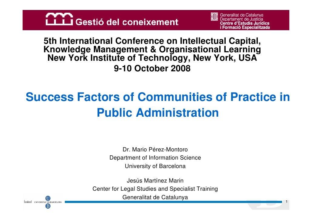 © Mario Pérez-Montoro       5th International Conference on Intellectual Capital,   Knowledge Management & Organisational ...