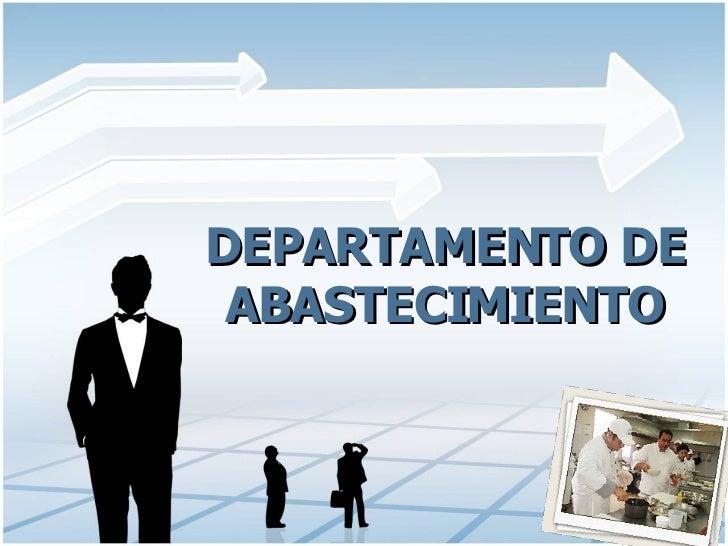 DEPARTAMENTO DE ABASTECIMIENTO