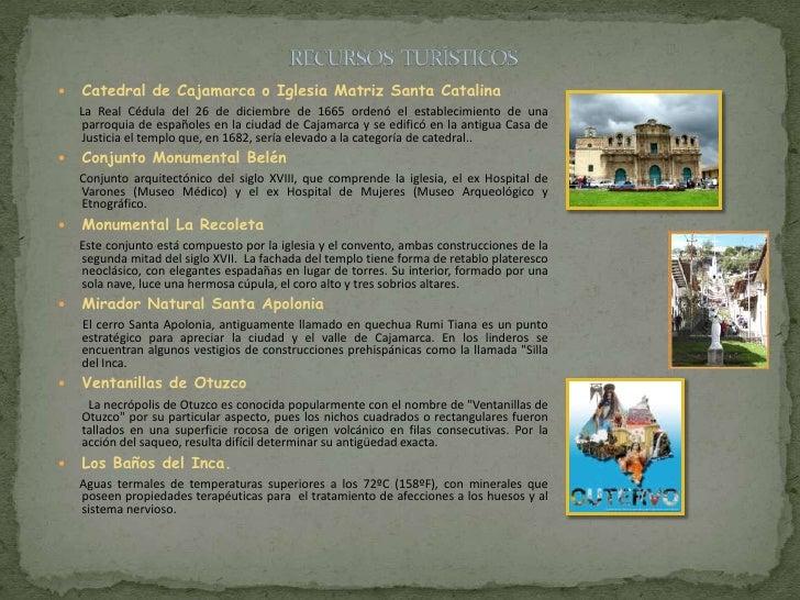    Catedral de Cajamarca o Iglesia Matriz Santa Catalina    La Real Cédula del 26 de diciembre de 1665 ordenó el establec...