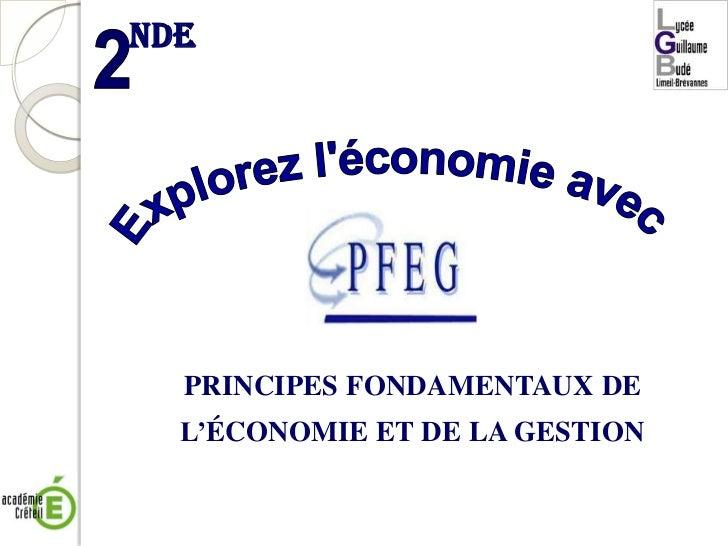 Explorez l'économie avec<br />PRINCIPES FONDAMENTAUX DE<br />L'ÉCONOMIE ET DE LA GESTION<br />nde<br />2<br />