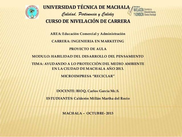 UNIVERSIDAD TÉCNICA DE MACHALA Calidad, Pertinencia y Calidez CURSO DE NIVELACIÓN DE CARRERA AREA: Educación Comercial y A...