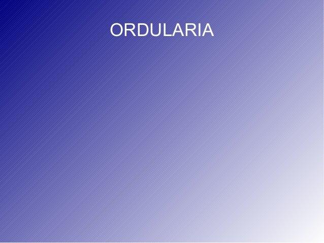 ORDULARIA