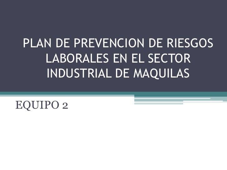 Plan de prevencion de riesgos laborales en honduras for Plan de prevencion de riesgos laborales oficina