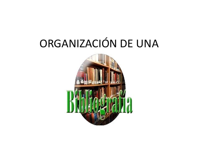 ORGANIZACIÓN DE UNA