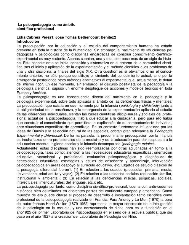 La psicopedagogía como ámbito científico-profesional Lidia Cabrera Pérez1, José Tomás Bethencourt Benítez2 Introducción La...