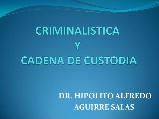 DR. HIPOLITO ALFREDO AGUIRRE SALAS