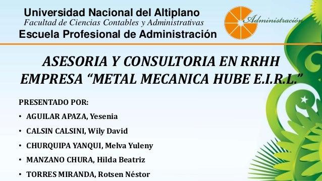 Universidad Nacional del Altiplano Facultad de Ciencias Contables y Administrativas Escuela Profesional de Administración ...