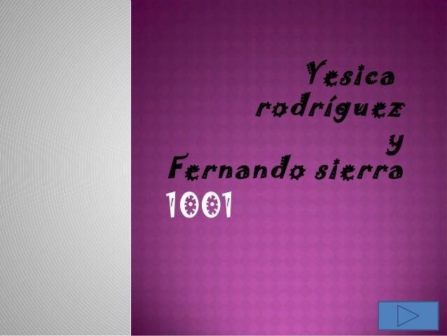 Yesica rodríguez y Fernando sierra 1001