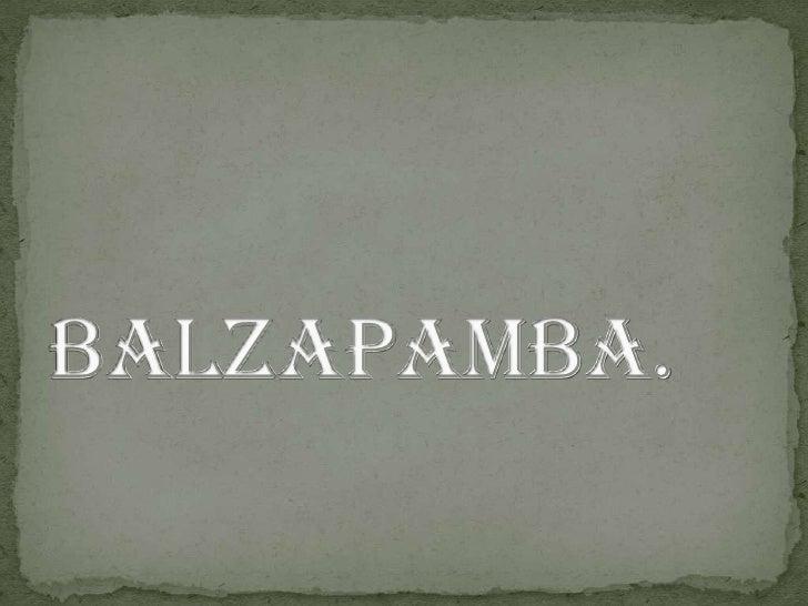 BALZAPAMBA.<br />