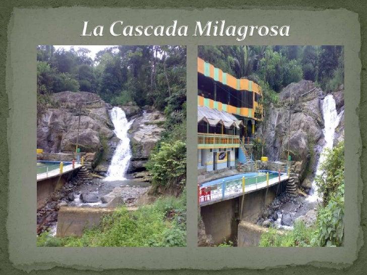 La Cascada Milagrosa <br /><br />
