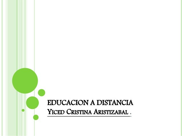 EDUCACION A DISTANCIA YICED CRISTINA ARISTIZABAL .