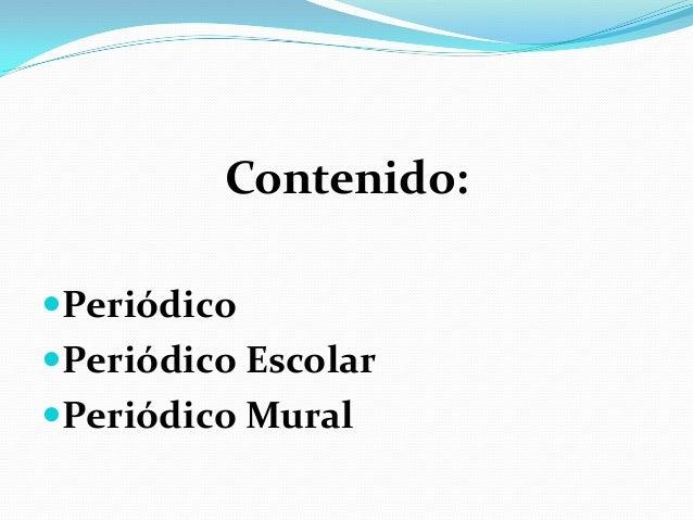 Diapositiva de ana victoria ovalles for Concepto de periodico mural