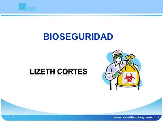 Bioseguridad1BIOSEGURIDAD