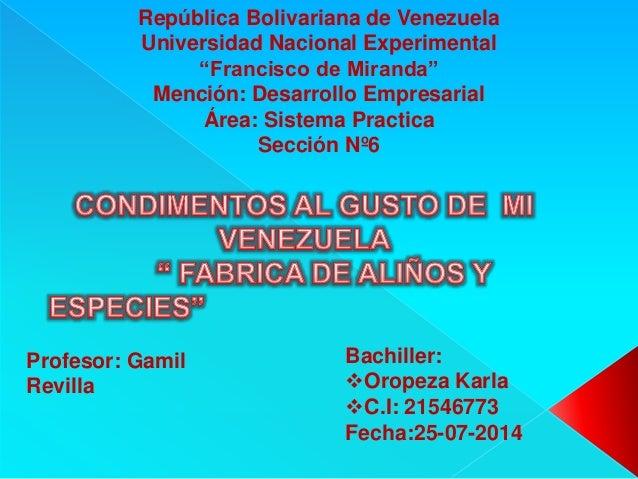 """República Bolivariana de Venezuela Universidad Nacional Experimental """"Francisco de Miranda"""" Mención: Desarrollo Empresaria..."""