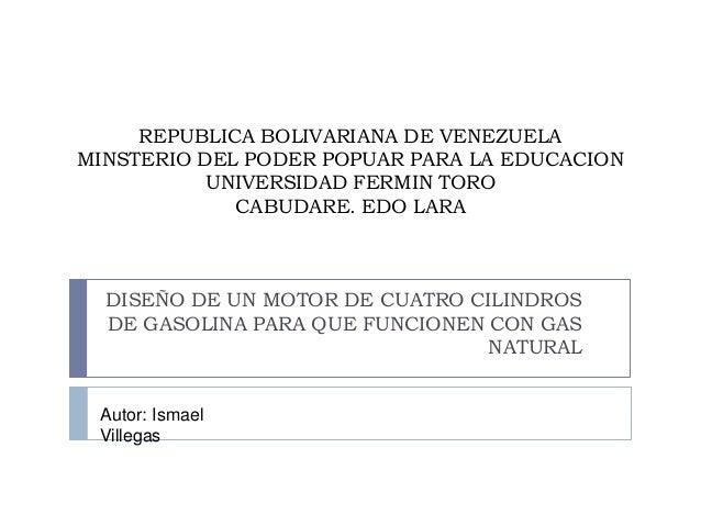 REPUBLICA BOLIVARIANA DE VENEZUELA MINSTERIO DEL PODER POPUAR PARA LA EDUCACION UNIVERSIDAD FERMIN TORO CABUDARE. EDO LARA...