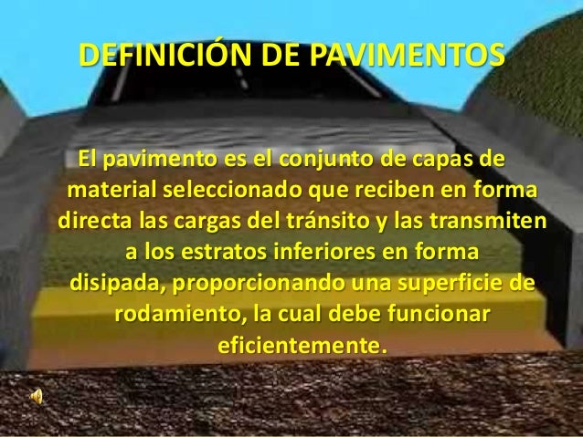 Pavimento Que Es : Generalidades de pavimentos y vÍas comunicaciÓn
