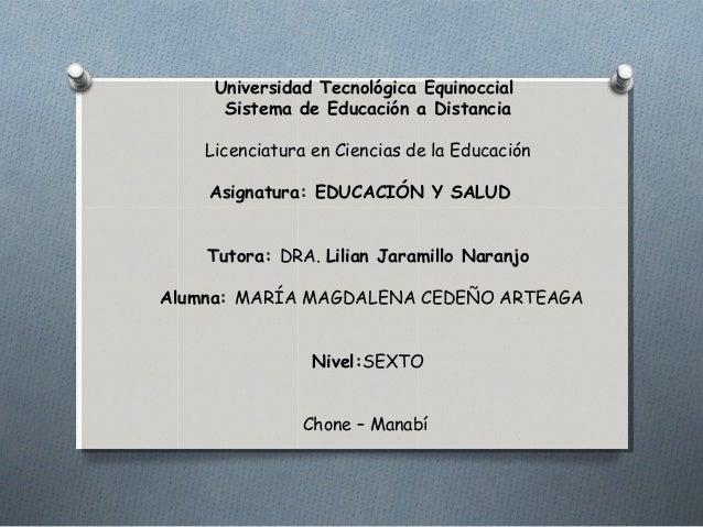 Universidad Tecnológica Equinoccial Sistema de Educación a Distancia  Licenciatura en Ciencias de la Educación  ...