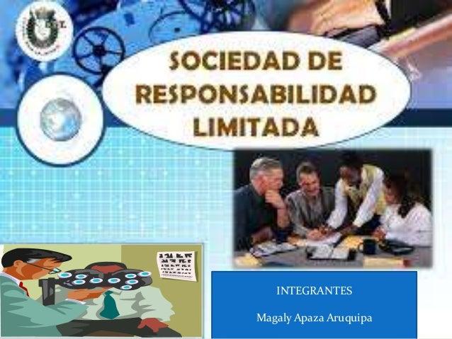 INTEGRANTES  Magaly Apaza Aruquipa