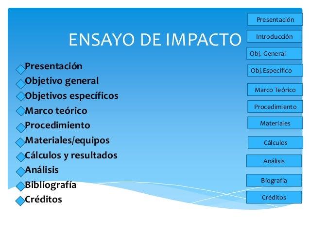ENSAYO DE IMPACTO  Presentación  Objetivo general  Objetivos específicos  Marco teórico  Procedimiento  Materiales/equipos...