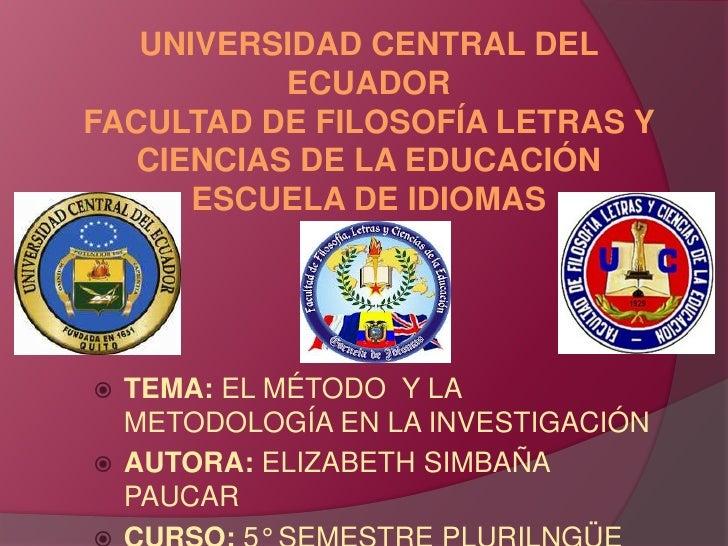 UNIVERSIDAD CENTRAL DEL           ECUADORFACULTAD DE FILOSOFÍA LETRAS Y   CIENCIAS DE LA EDUCACIÓN      ESCUELA DE IDIOMAS...