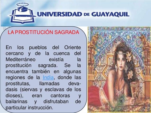LA PROSTITUCIÓN SAGRADA En los pueblos del Oriente cercano y de la cuenca del Mediterráneo existía la prostitución sagrada...