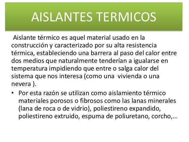Aislates termicos - Materiales aislantes termicos ...