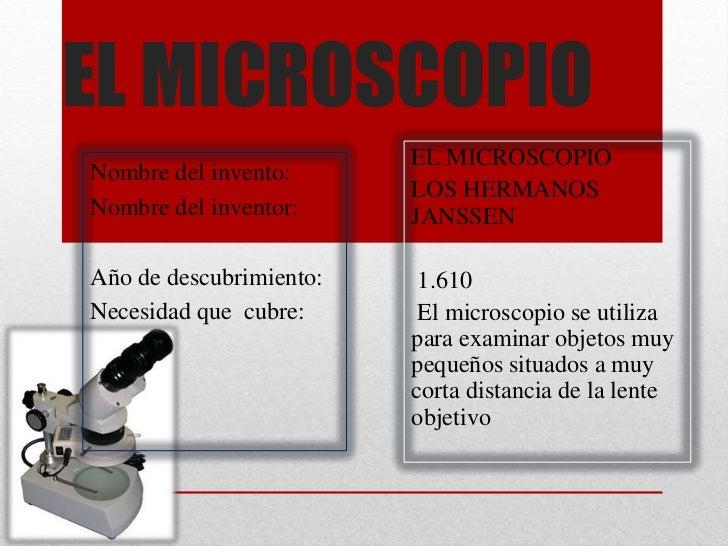 EL MICROSCOPIO                         EL MICROSCOPIONombre del invento:                         LOS HERMANOSNombre del in...